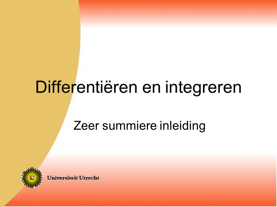 Differentiëren en integreren