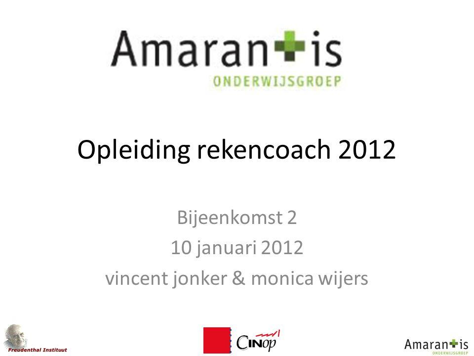 Bijeenkomst 2 10 januari 2012 vincent jonker & monica wijers