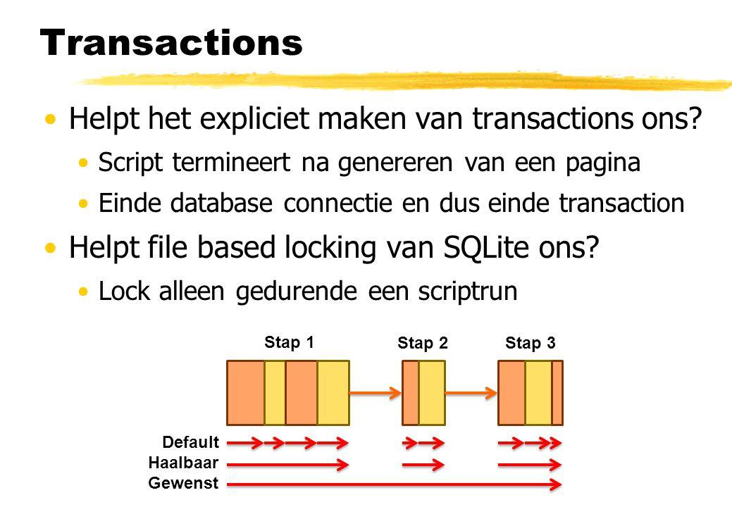 Transactions Helpt het expliciet maken van transactions ons