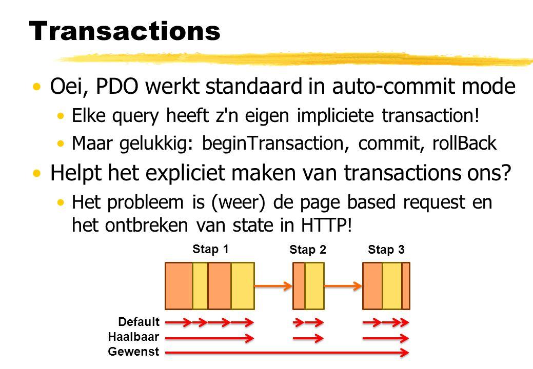 Transactions Oei, PDO werkt standaard in auto-commit mode