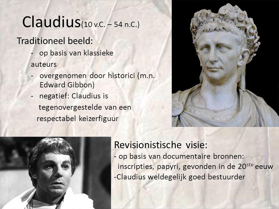 Claudius(10 v.C. – 54 n.C.) Revisionistische visie: