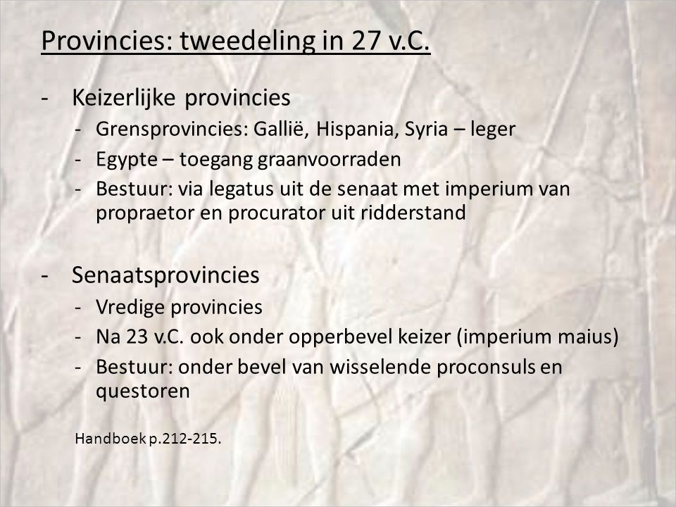 Provincies: tweedeling in 27 v.C.