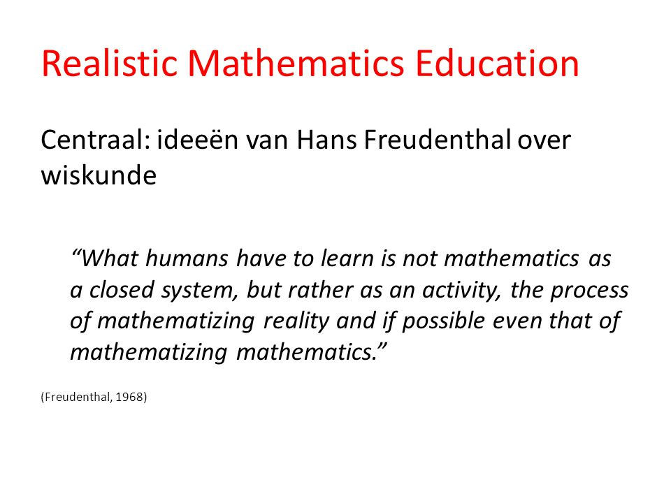 Realistic Mathematics Education