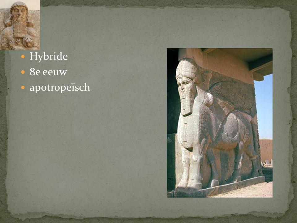 Hybride 8e eeuw apotropeïsch