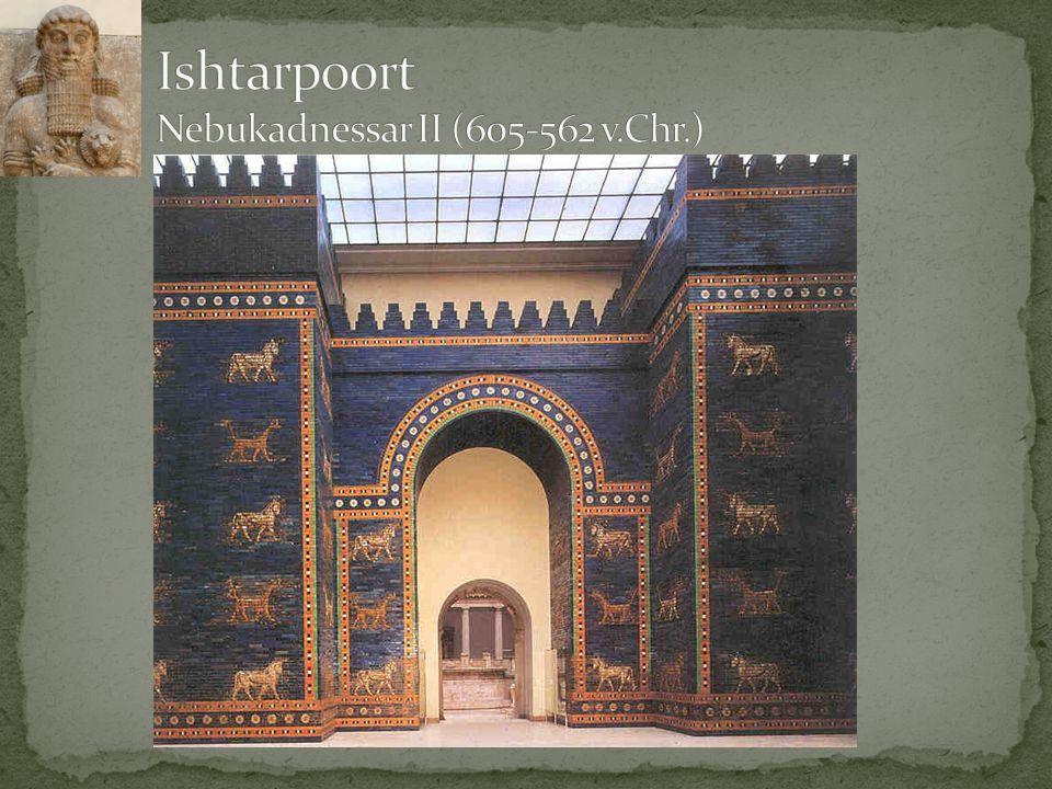 Ishtarpoort Nebukadnessar II (605-562 v.Chr.)
