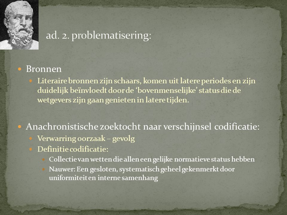ad. 2. problematisering: Bronnen