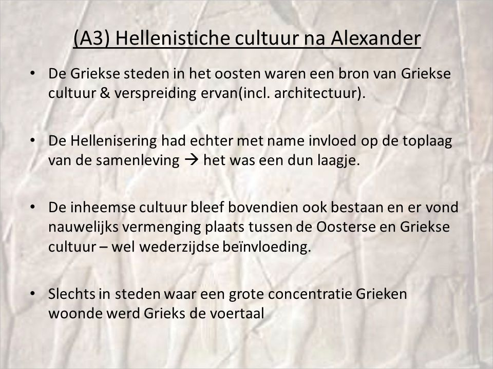 (A3) Hellenistiche cultuur na Alexander