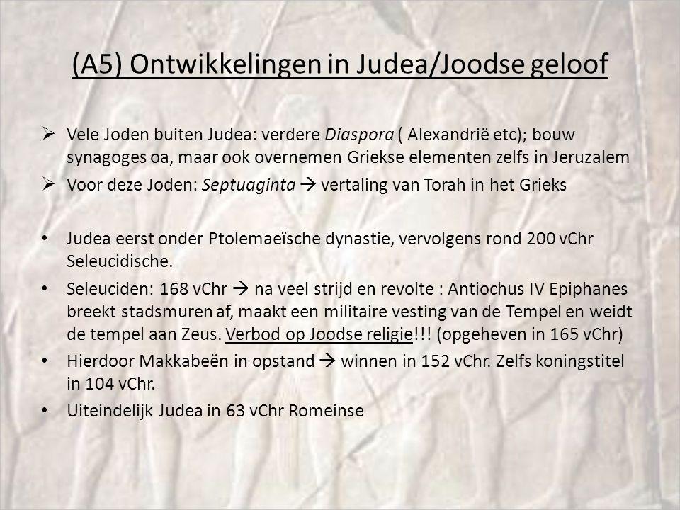 (A5) Ontwikkelingen in Judea/Joodse geloof