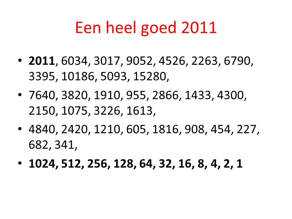 Een heel goed 2011 2011, 6034, 3017, 9052, 4526, 2263, 6790, 3395, 10186, 5093, 15280,