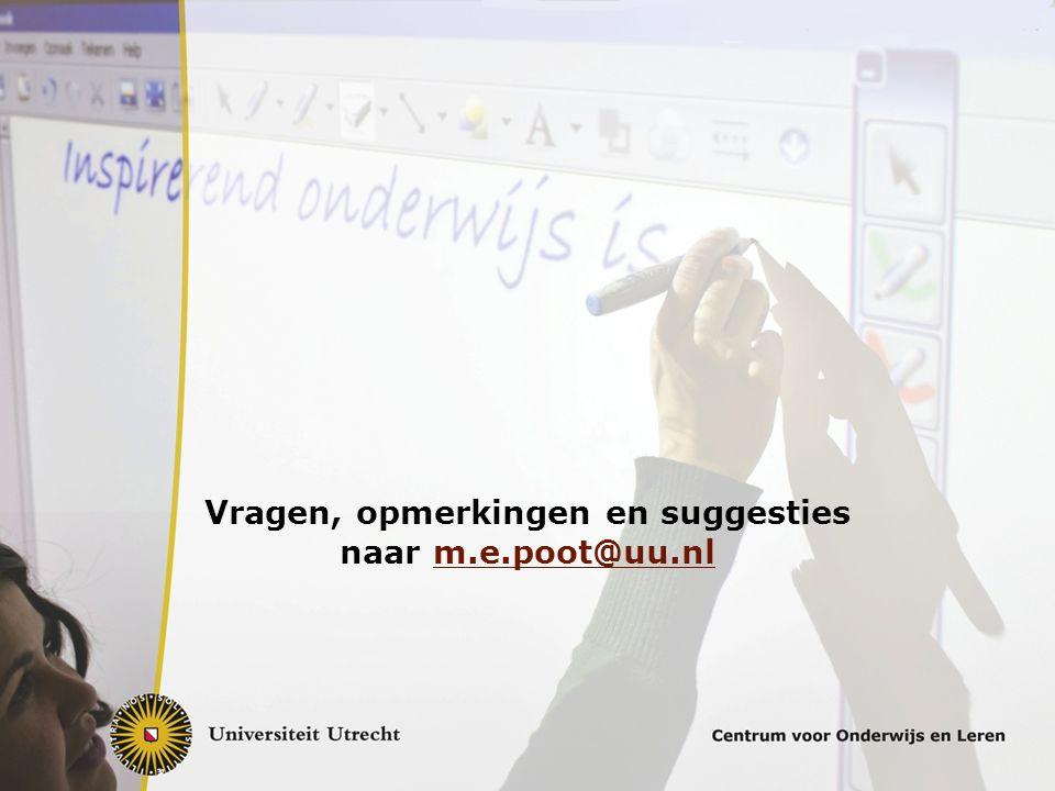 Vragen, opmerkingen en suggesties naar m.e.poot@uu.nl