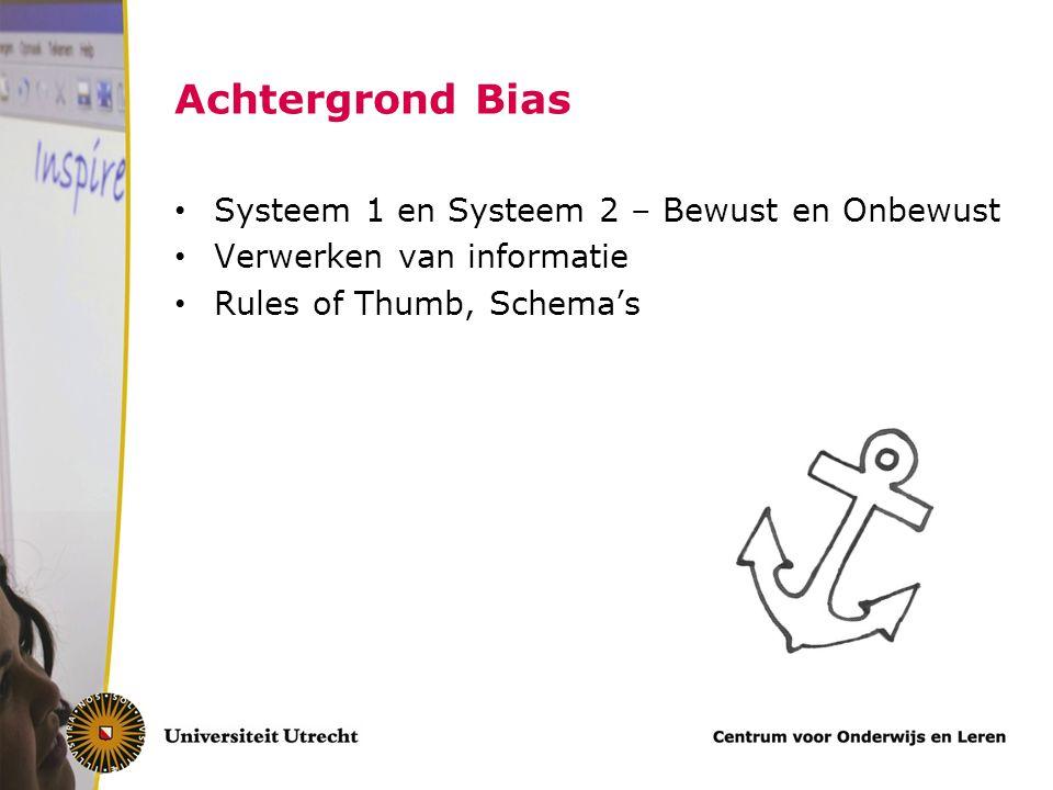 Achtergrond Bias Systeem 1 en Systeem 2 – Bewust en Onbewust