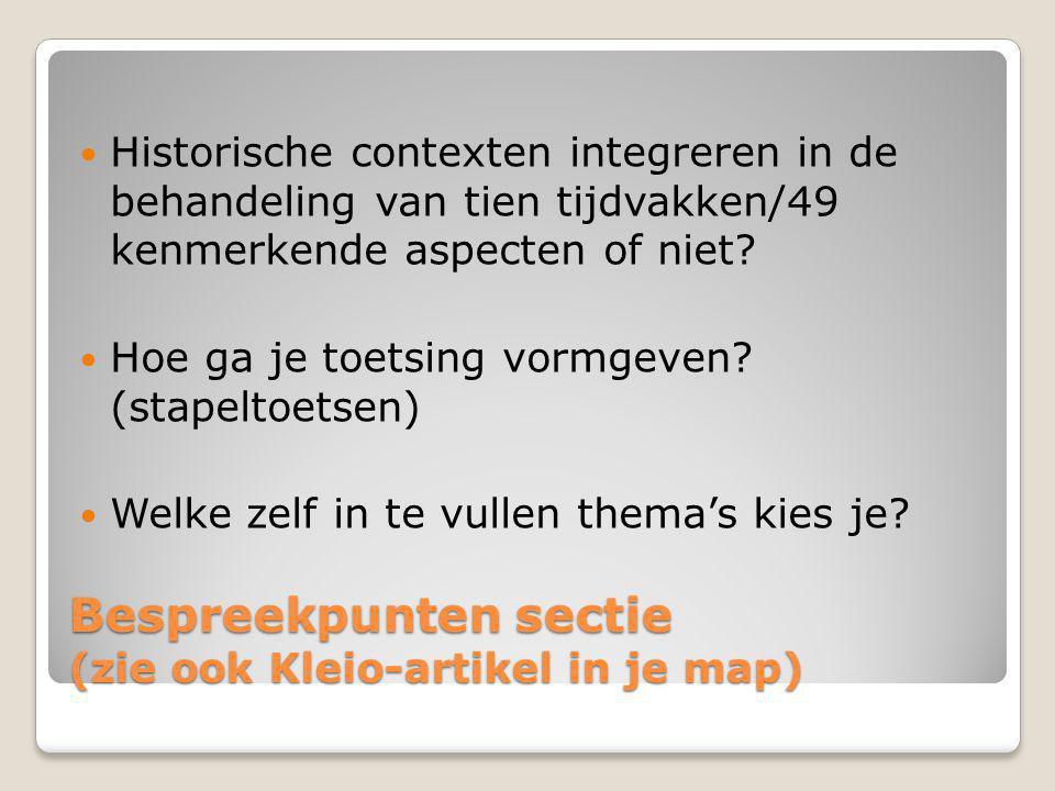 Bespreekpunten sectie (zie ook Kleio-artikel in je map)