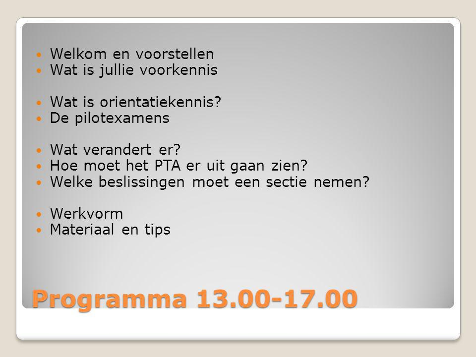 Programma 13.00-17.00 Welkom en voorstellen Wat is jullie voorkennis