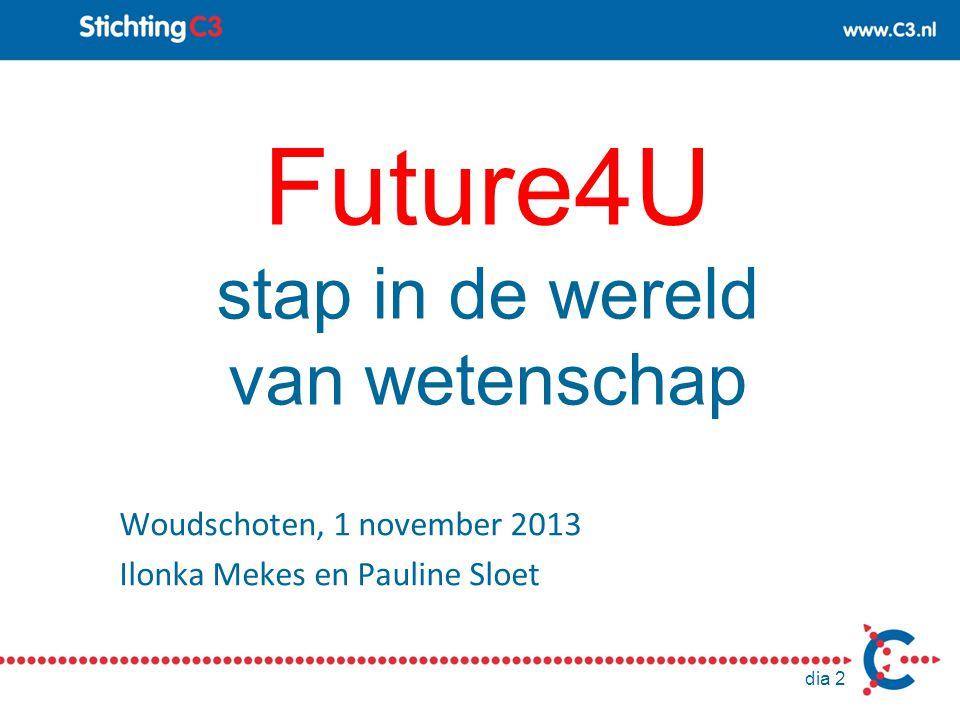 Future4U stap in de wereld van wetenschap