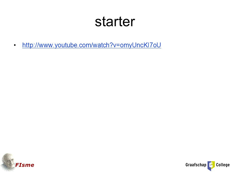 starter http://www.youtube.com/watch v=omyUncKI7oU