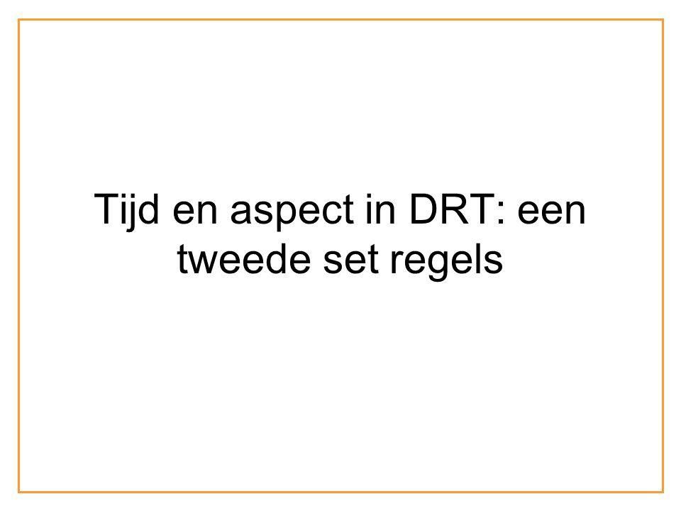 Tijd en aspect in DRT: een tweede set regels