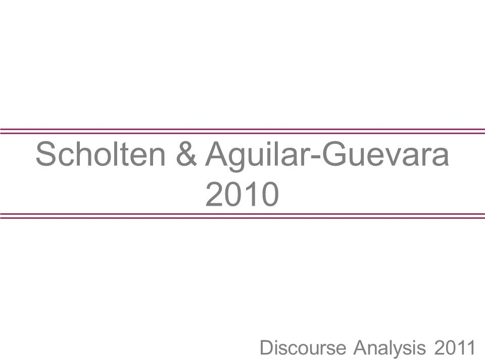 Scholten & Aguilar-Guevara 2010