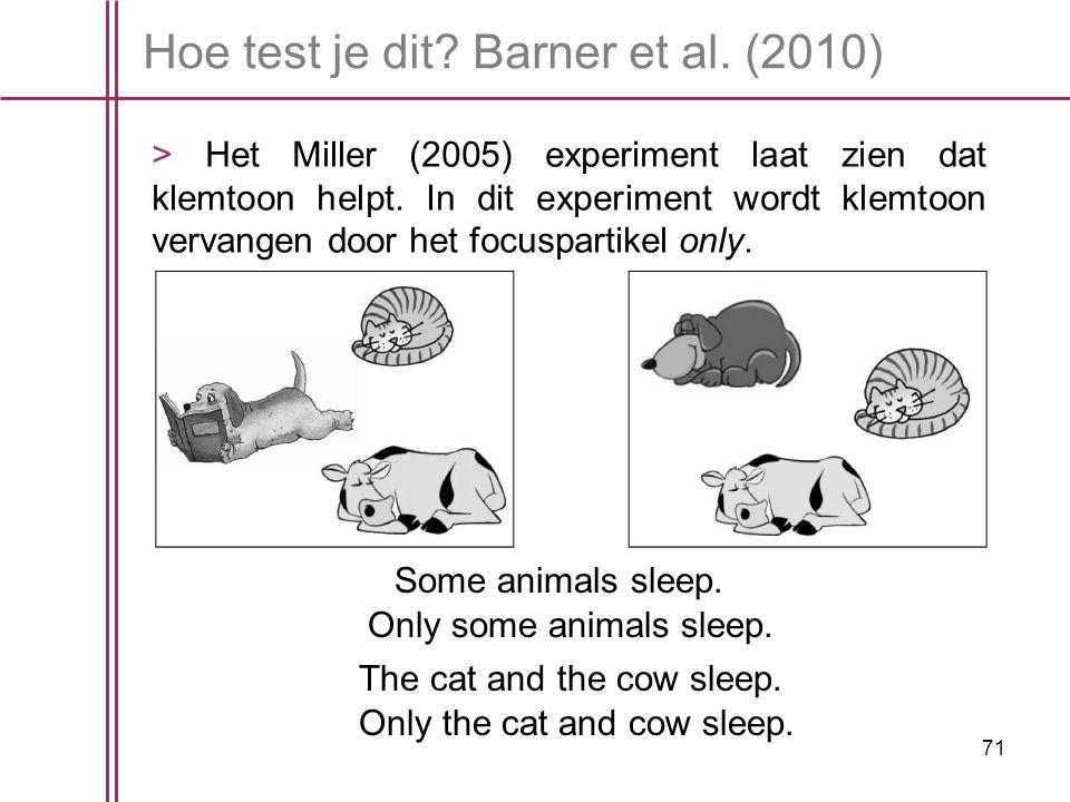 Hoe test je dit Barner et al. (2010)