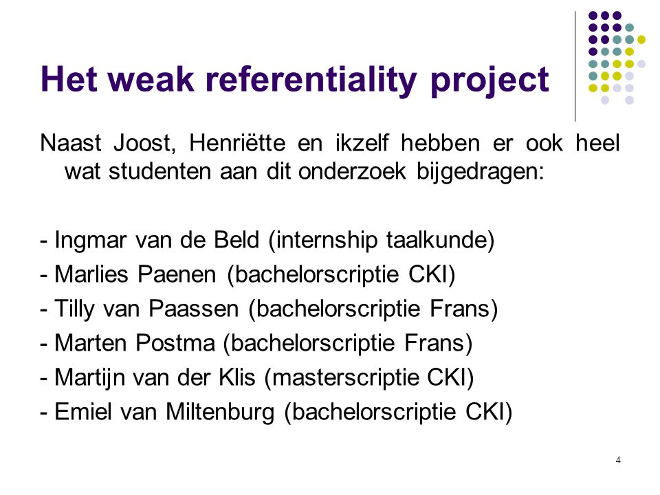 Het weak referentiality project