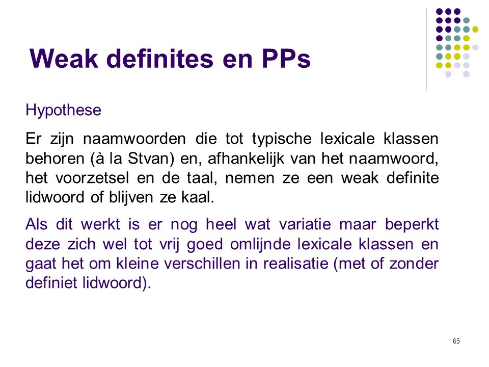 Weak definites en PPs Hypothese
