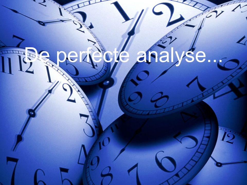 De perfecte analyse...