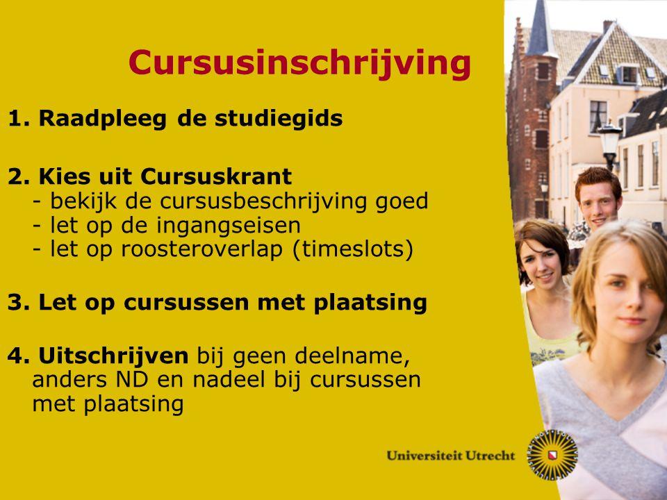 Cursusinschrijving 1. Raadpleeg de studiegids