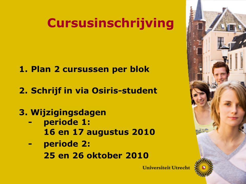 Cursusinschrijving Plan 2 cursussen per blok