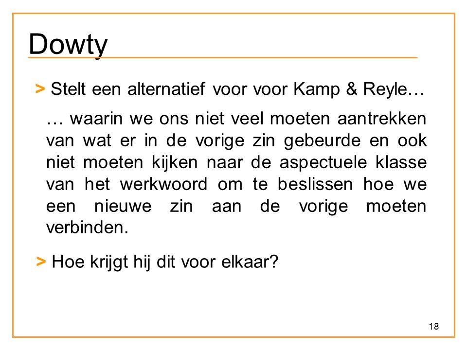 Dowty > Stelt een alternatief voor voor Kamp & Reyle…