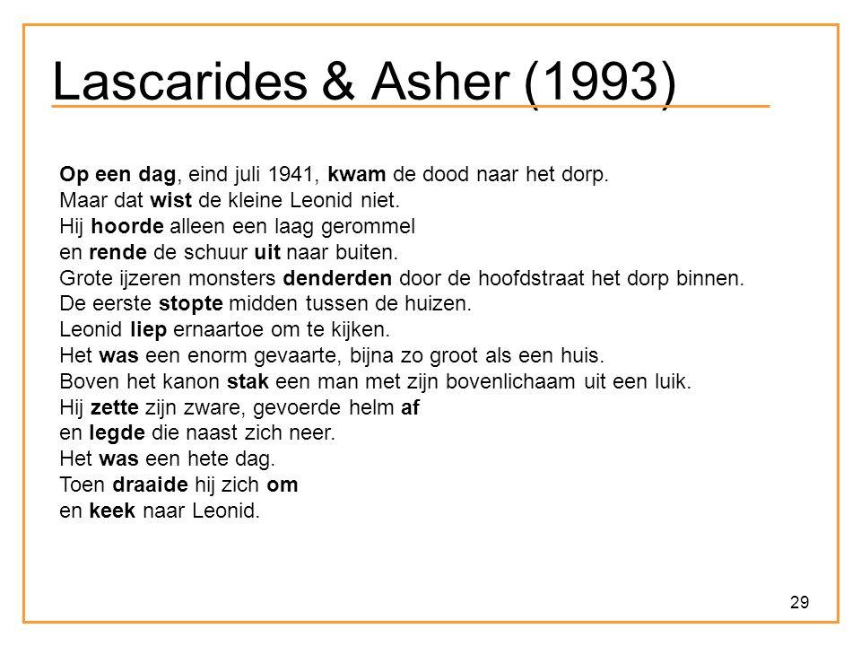 Lascarides & Asher (1993) Op een dag, eind juli 1941, kwam de dood naar het dorp. Maar dat wist de kleine Leonid niet.