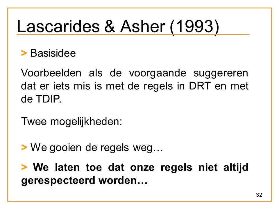 Lascarides & Asher (1993) > Basisidee