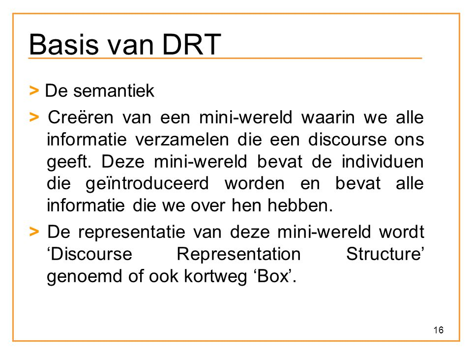 Basis van DRT > De semantiek