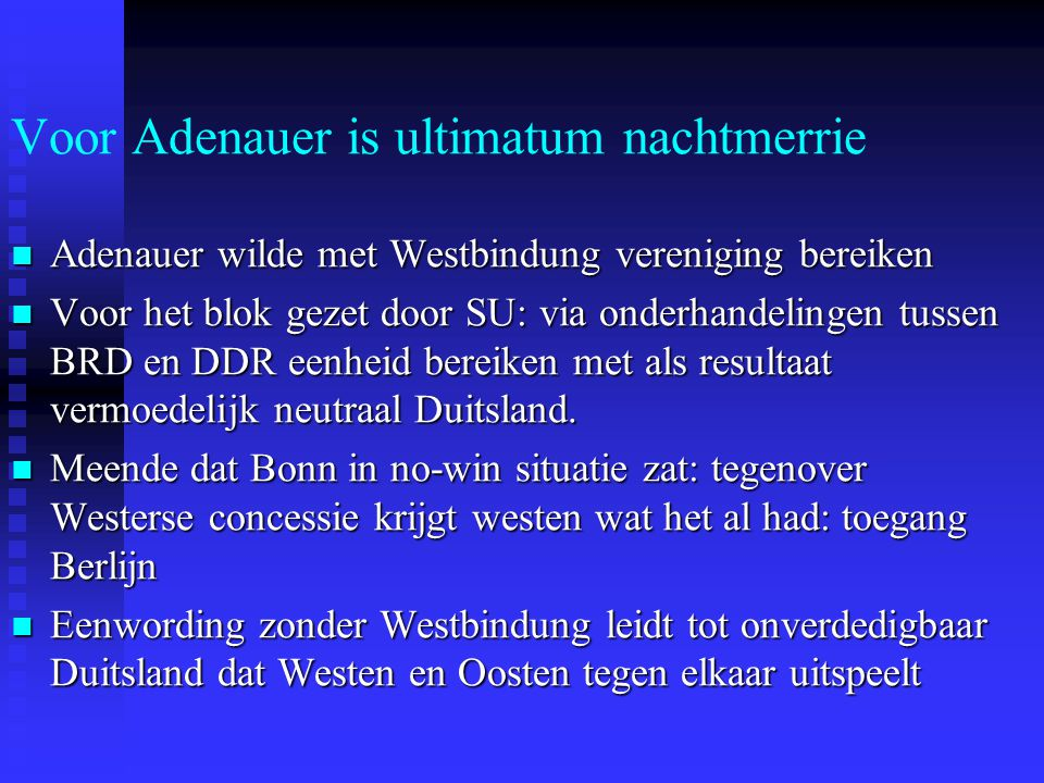 Voor Adenauer is ultimatum nachtmerrie