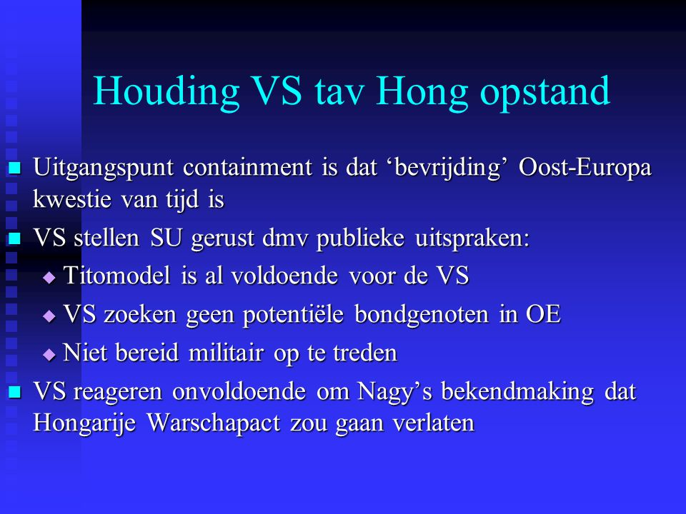 Houding VS tav Hong opstand