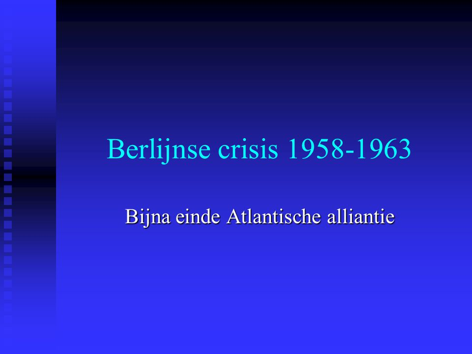 Bijna einde Atlantische alliantie