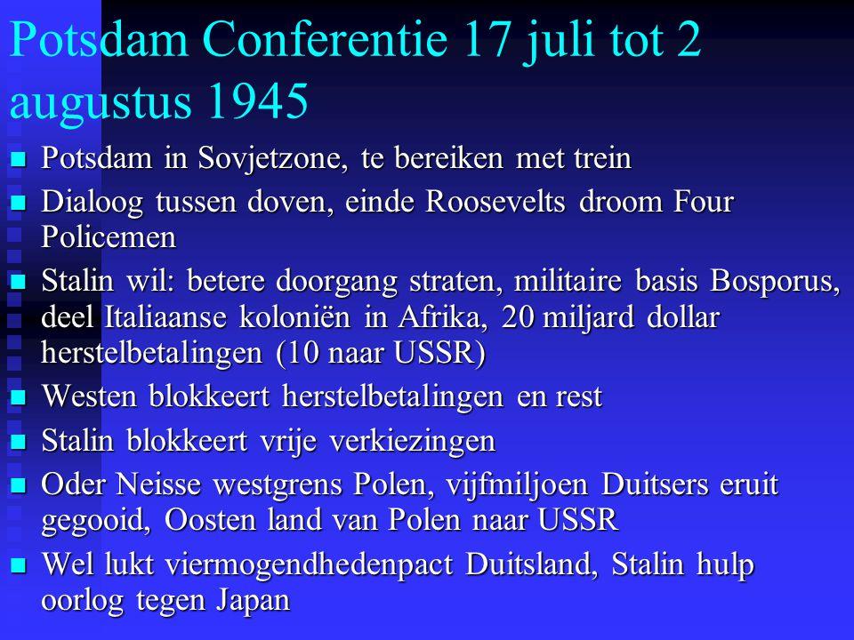 Potsdam Conferentie 17 juli tot 2 augustus 1945