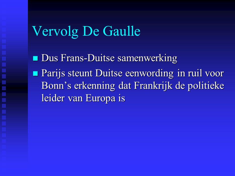 Vervolg De Gaulle Dus Frans-Duitse samenwerking