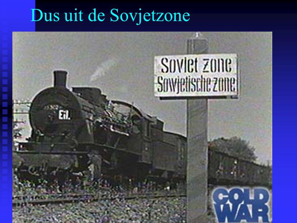 Dus uit de Sovjetzone