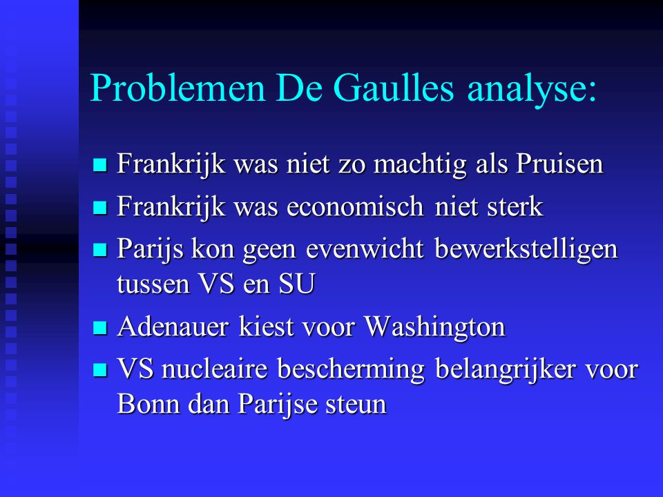 Problemen De Gaulles analyse: