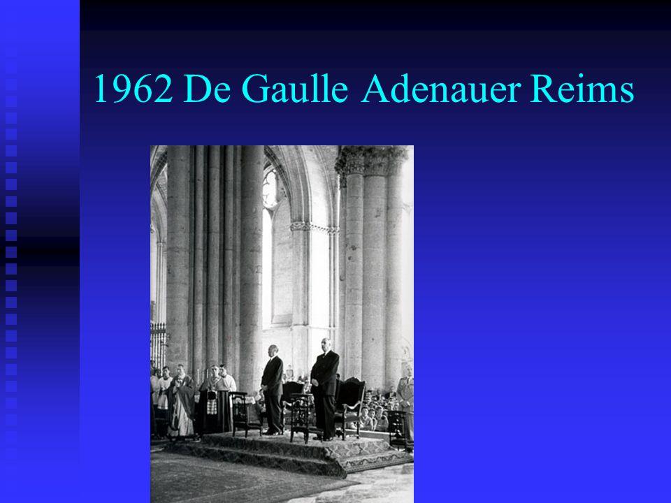 1962 De Gaulle Adenauer Reims