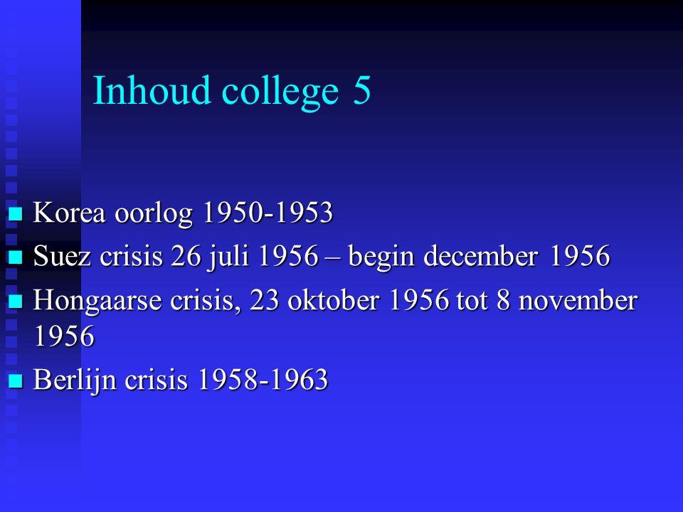 Inhoud college 5 Korea oorlog 1950-1953