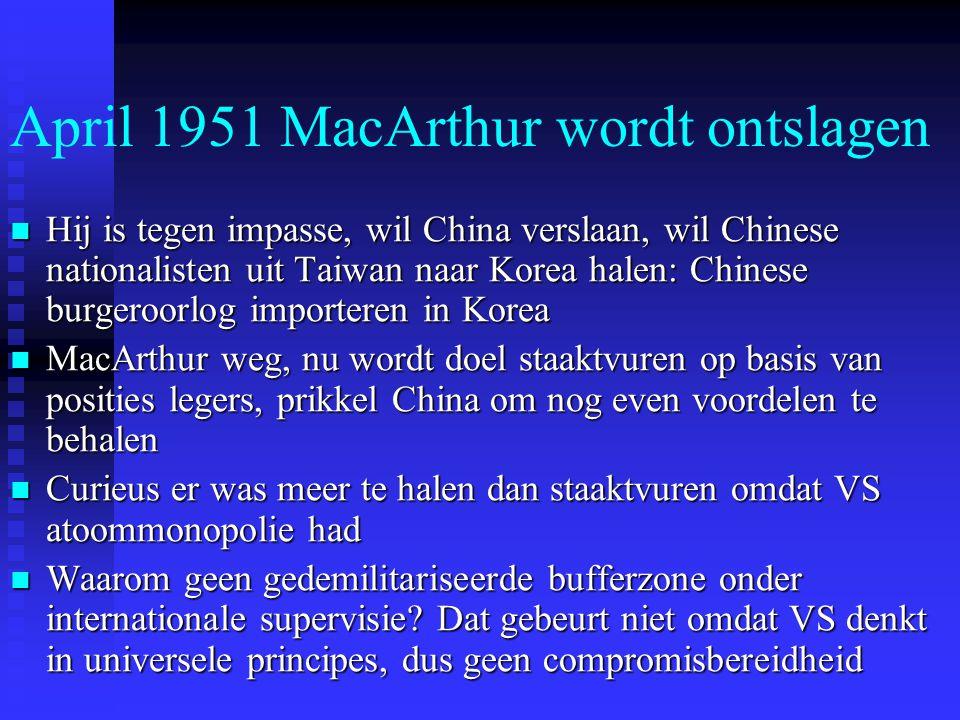 April 1951 MacArthur wordt ontslagen