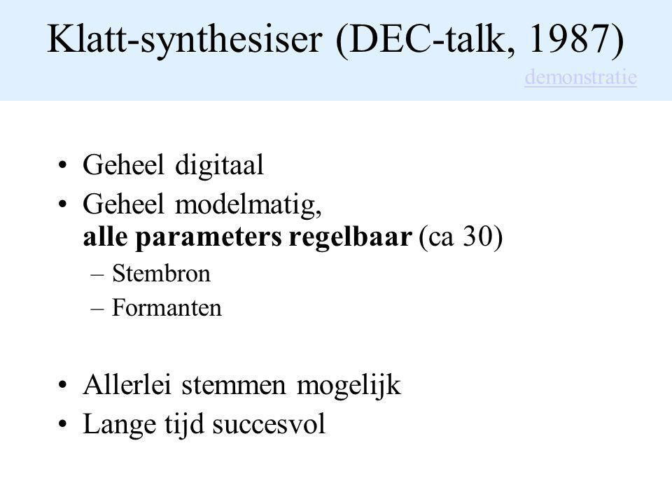 Klatt-synthesiser (DEC-talk, 1987)
