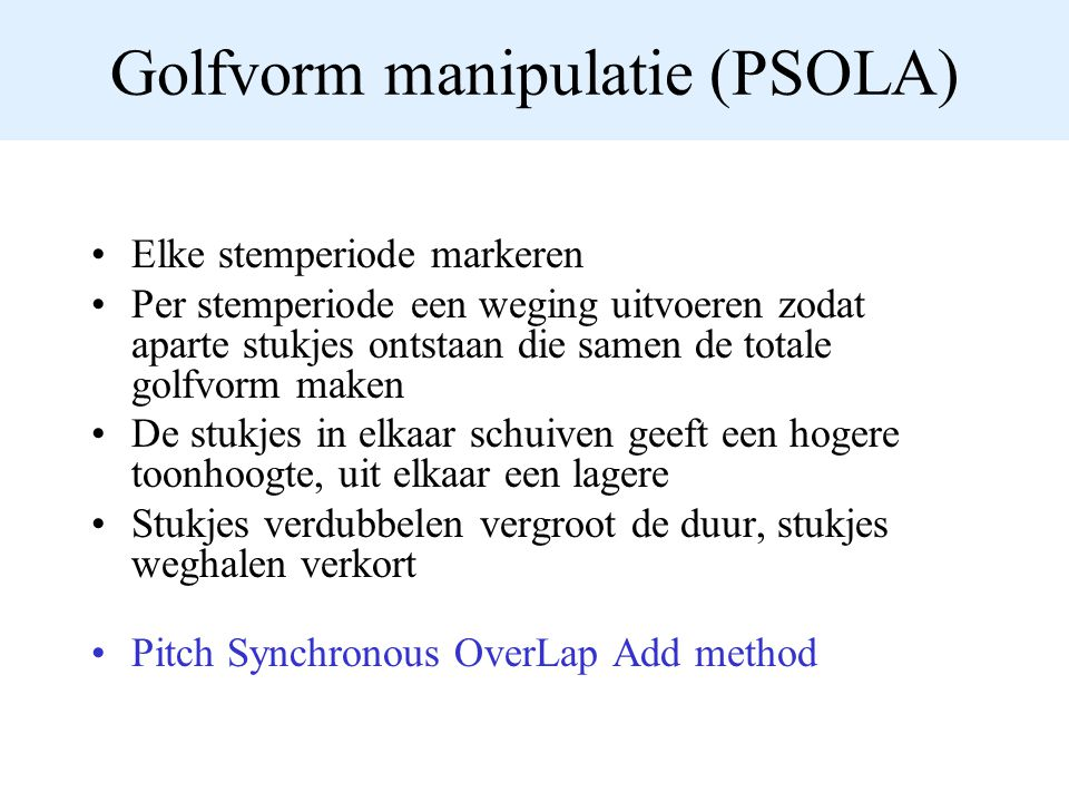 Golfvorm manipulatie (PSOLA)