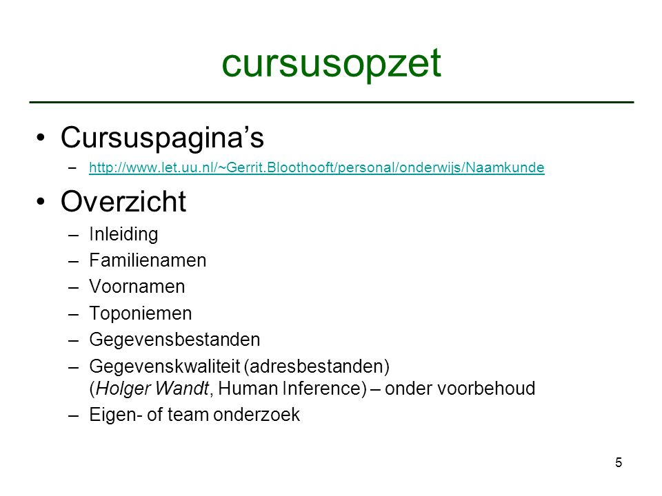 cursusopzet Cursuspagina's Overzicht Inleiding Familienamen Voornamen
