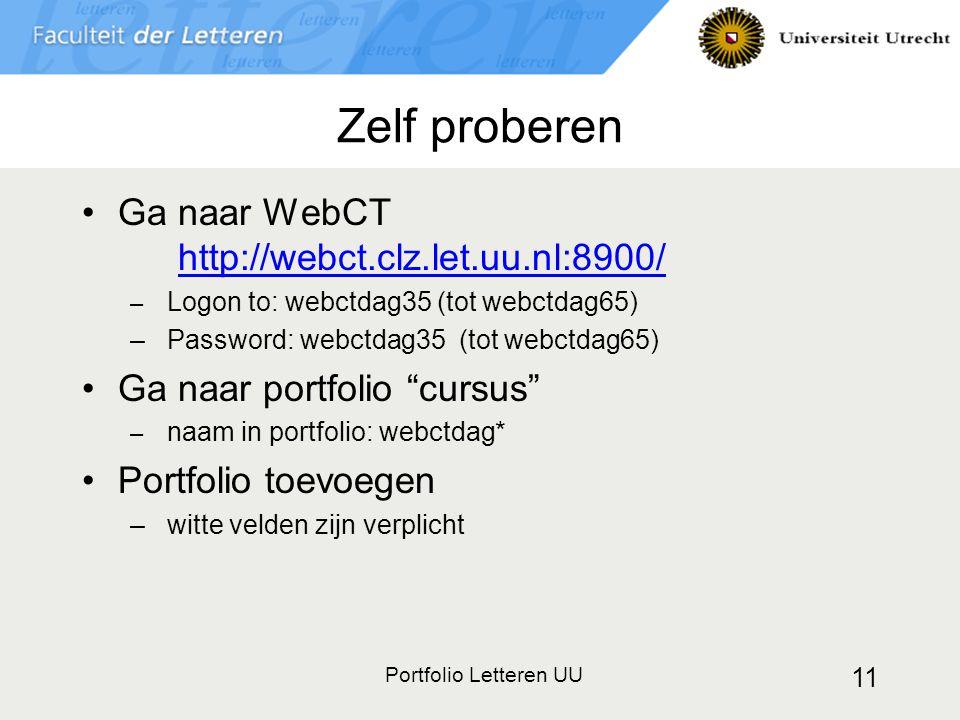 Zelf proberen Ga naar WebCT http://webct.clz.let.uu.nl:8900/