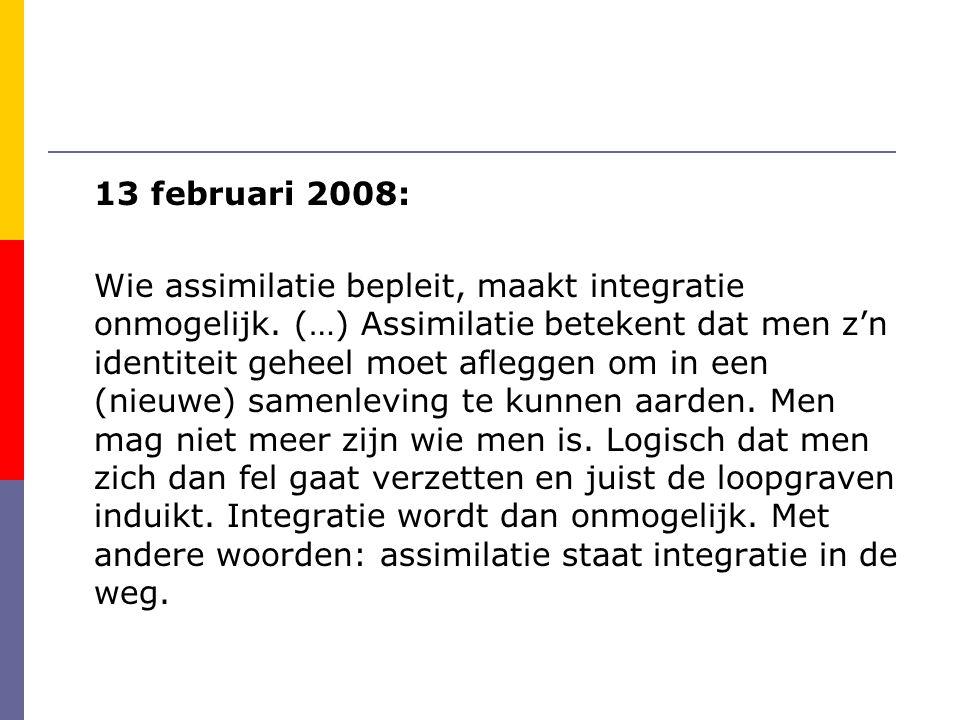13 februari 2008: