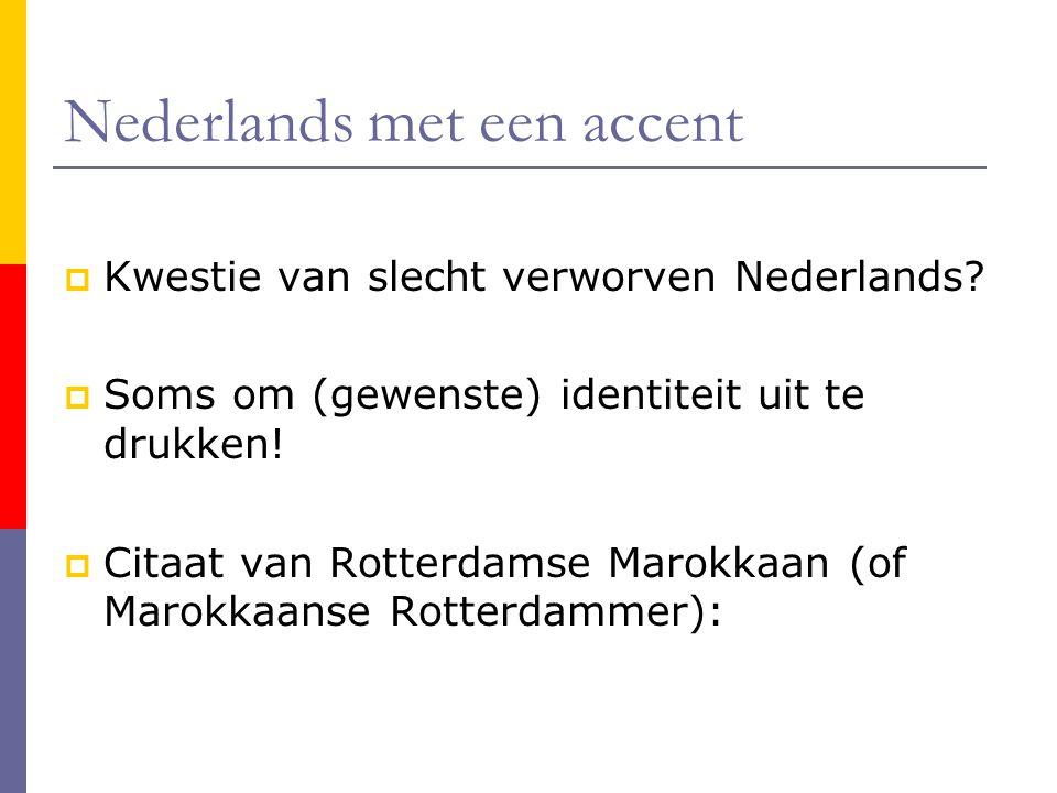 Nederlands met een accent