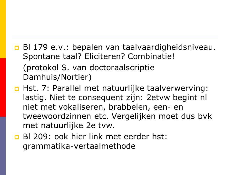 Bl 179 e. v. : bepalen van taalvaardigheidsniveau. Spontane taal