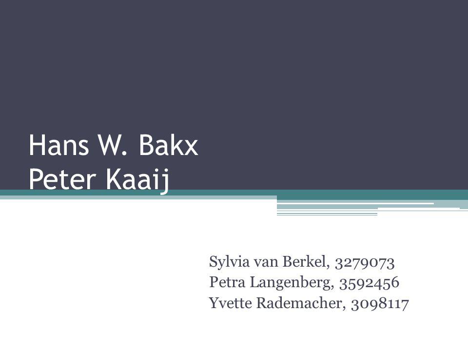 Hans W. Bakx Peter Kaaij Sylvia van Berkel, 3279073