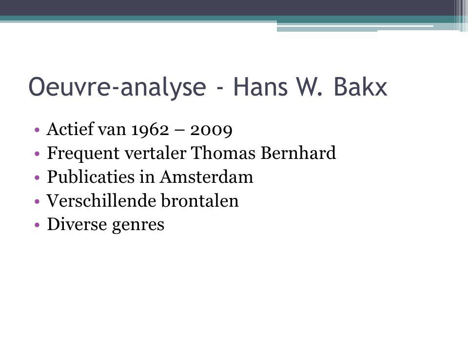 Oeuvre-analyse - Hans W. Bakx